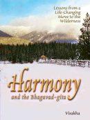 an illustrated memoir on applying the Gita's teachings in everyday life